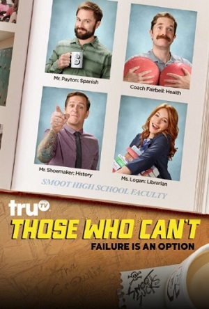Those Who Can't season 3 poster truTV channel
