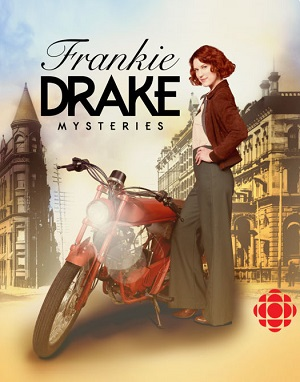 Frankie Drake Mysteries season 1 poster CBC channel