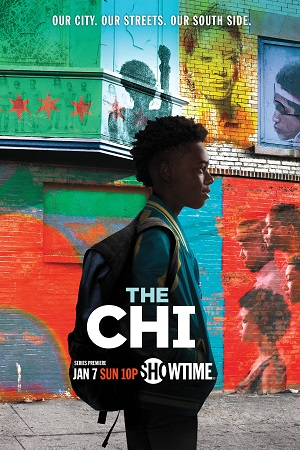 The Chi season 1 poster Showtime channel