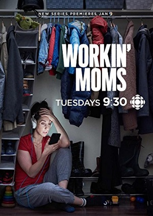 Workin' Moms season 1 canadian tv series on CBC channel