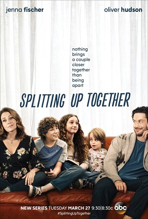 Splitting Up Together season 1 ABC channel
