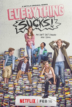 Everything Sucks! season 1 poster Netflix channel