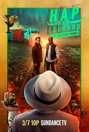 Hap and Leonard season 3 poster SundanceTV channel