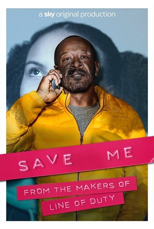 Save Me poster season 1 Sky Atlantic channel