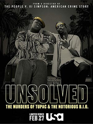 Unsolved The Murders of Tupac and The Notorious B.I.G. poster season 1 USA Network channel