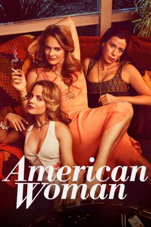 American Woman season 1 download (tv episodes 1, 2,...)