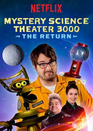 Mystery Science Theater 3000: The Return season 1 download free (all tv episodes in HD)