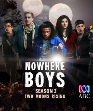 Nowhere Boys season 3 download free (all tv episodes in HD)