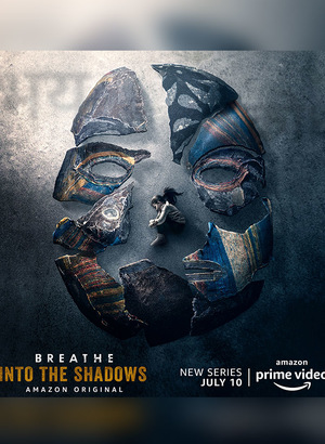 Breathe: Into the Shadows season 1 download (tv episodes 1, 2,...)