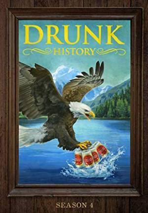 Drunk History season 4 download free (all tv episodes in HD)