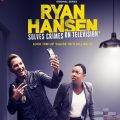Ryan Hansen Solves Crimes on Television season 2 download free (all tv episodes in HD)