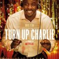Turn Up Charlie Season 1 download free (all tv episodes in HD)