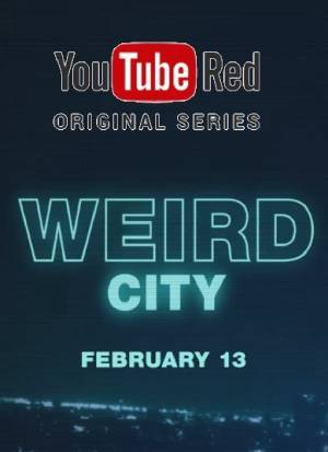 Weird City season 1 download free (all tv episodes in HD)