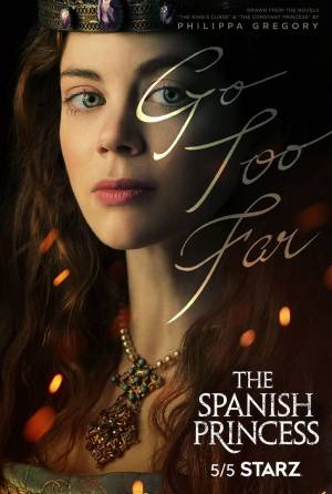 The Spanish Princess season 1 download free (all tv episodes in HD)