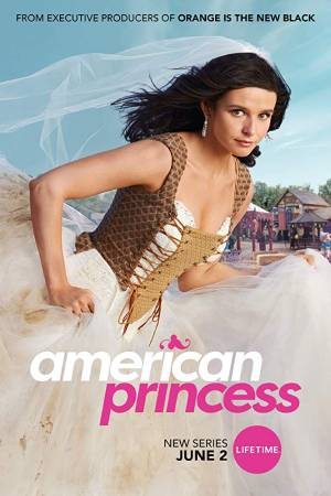 American Princess season 1 download free (all tv episodes in HD)