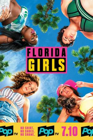 Florida Girls season 1 download free (all tv episodes in HD)