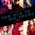Too Old To Die Young season 1 download free (all tv episodes in HD)