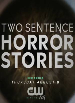 Two Sentence Horror Stories season 1 download free (all tv episodes in HD)