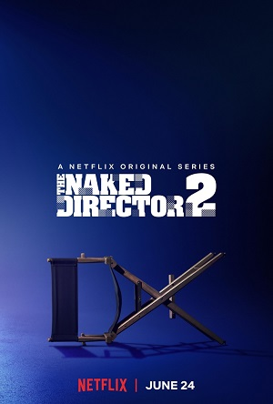 The Naked Director season 2 download (tv episodes 1, 2,...)