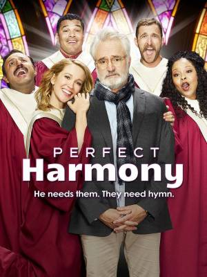 Perfect Harmony season 1 download (tv episodes 1, 2,...)