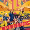 Desenfrenadas season 1 download (tv episodes 1, 2,...)