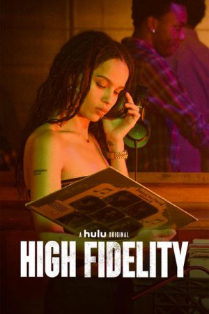 High Fidelity season 1 download (tv episodes 1, 2,...)