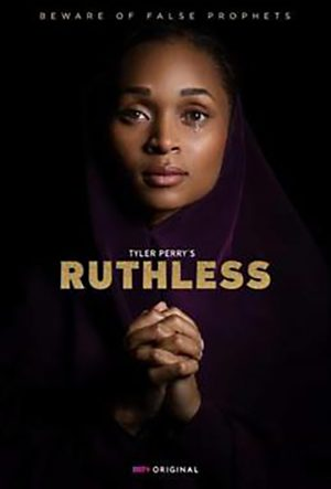 Ruthless season 1 download (tv episodes 1, 2,...)