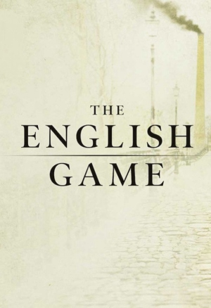 The English Game season 1 download (tv episodes 1, 2,...)