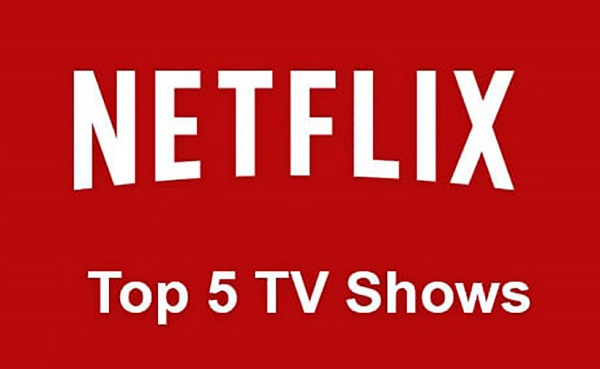 Top 5 new Netflix TV shows