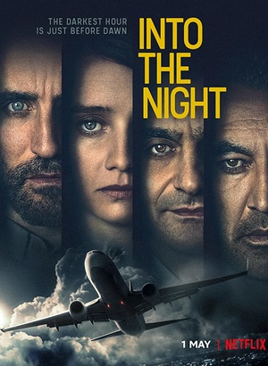 Into the Night season 1 download (tv episodes 1, 2,...)
