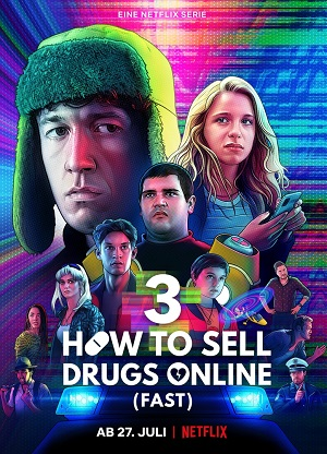 How to Sell Drugs Online (Fast) season 3 download (tv episodes 1, 2,...)