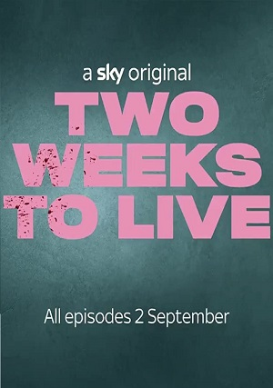 Two Weeks To Live season 1 download (tv episodes 1, 2,...)