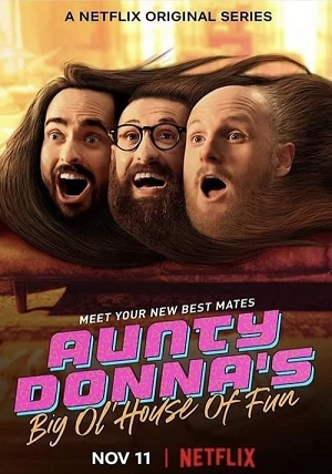 Aunty Donna's Big Ol' House of Fun season 1 download (tv episodes 1, 2,...)