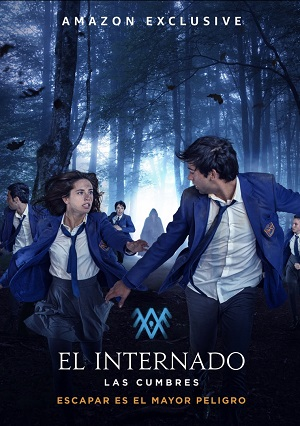 El Internado: Las Cumbres season 1 download (tv episodes 1, 2,...)