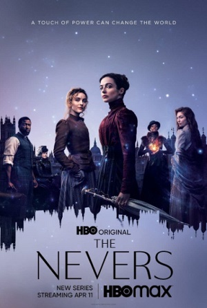 The Nevers season 1 download (tv episodes 1,2...)